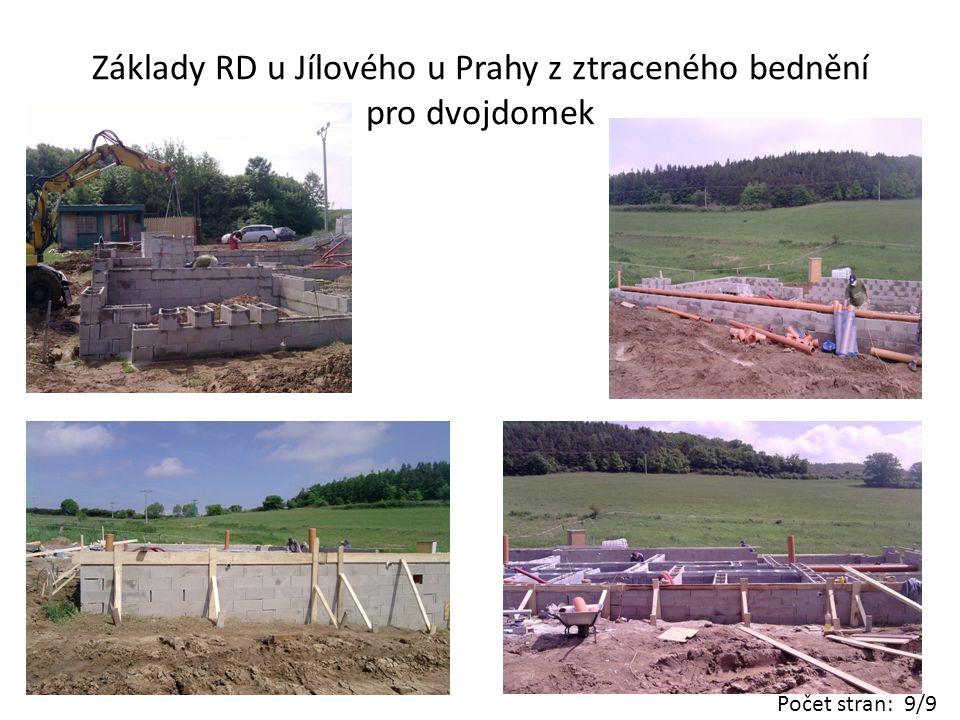 Základy RD u Jílového u Prahy z ztraceného bednění pro dvojdomek Počet stran: 9/9