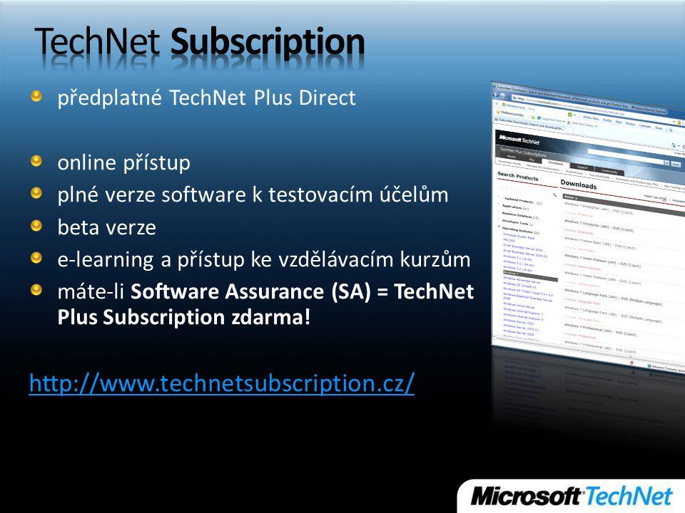 předplatné TechNet Plus Direct online přístup plné verze software k testovacím účelům beta verze e-learning a přístup ke vzdělávacím kurzům máte-li Software Assurance (SA) = TechNet Plus Subscription zdarma.