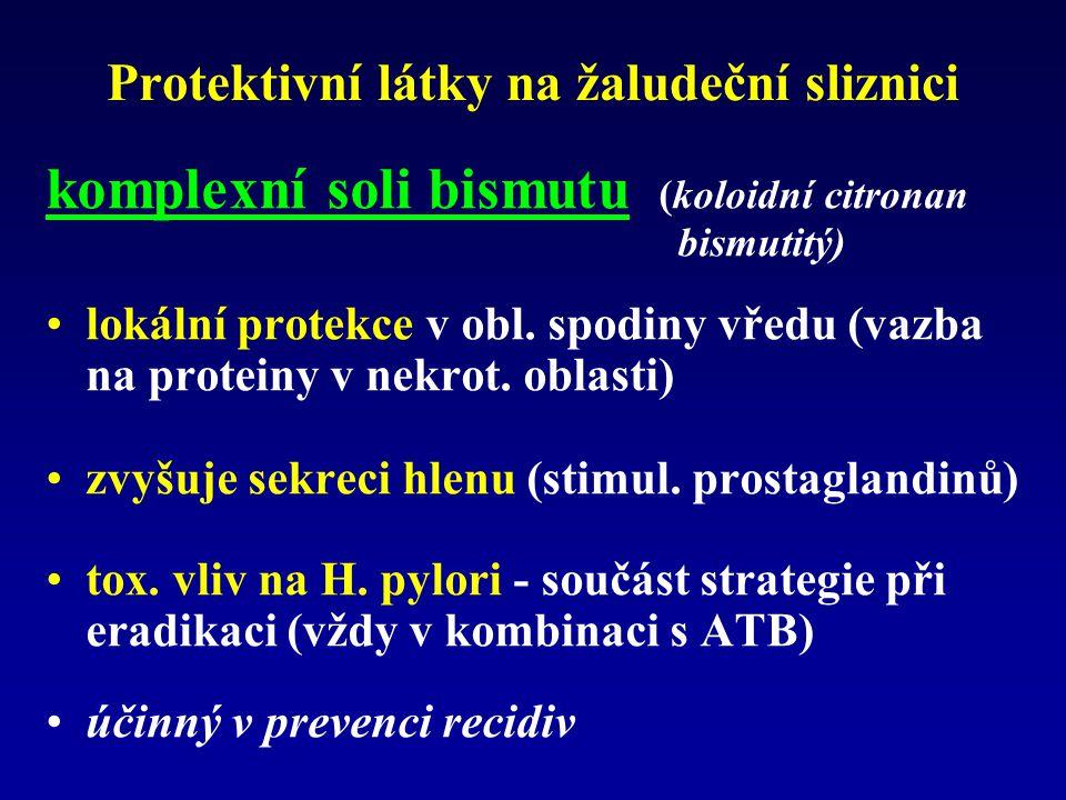 Protektivní látky na žaludeční sliznici komplexní soli bismutu (koloidní citronan bismutitý) lokální protekce v obl. spodiny vředu (vazba na proteiny