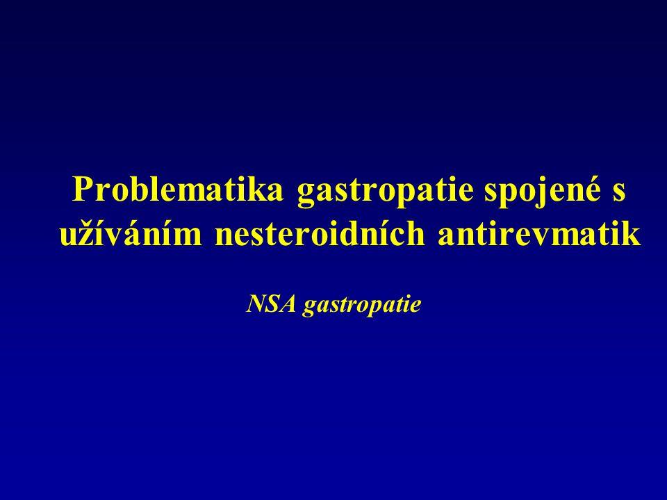 Problematika gastropatie spojené s užíváním nesteroidních antirevmatik NSA gastropatie