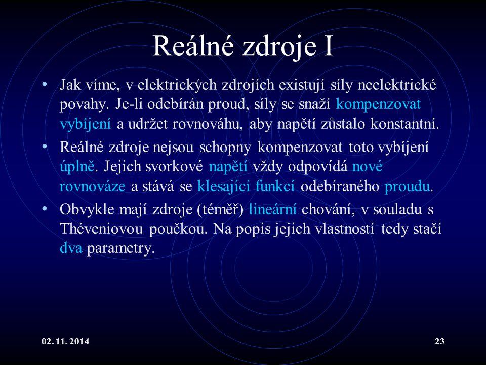 02. 11. 201423 Reálné zdroje I Jak víme, v elektrických zdrojích existují síly neelektrické povahy. Je-li odebírán proud, síly se snaží kompenzovat vy