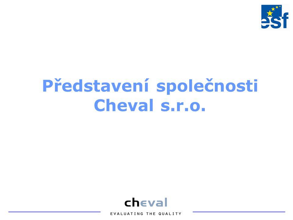 Představení společnosti Cheval s.r.o.