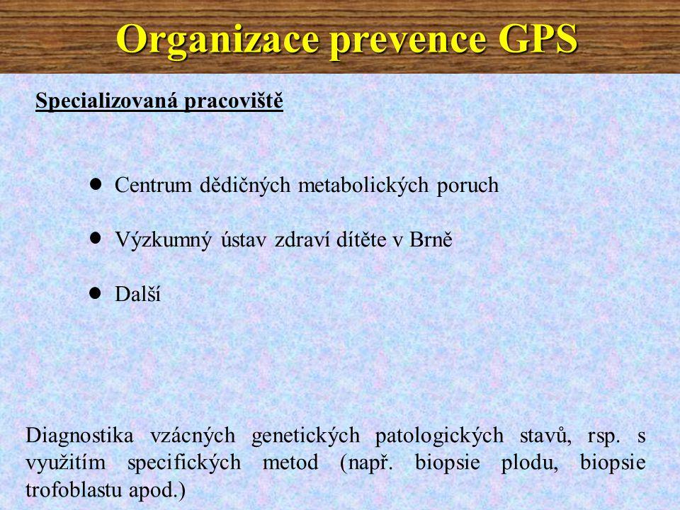 Specializovaná pracoviště Centrum dědičných metabolických poruch Výzkumný ústav zdraví dítěte v Brně Další Diagnostika vzácných genetických patologických stavů, rsp.