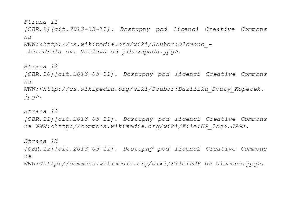 Strana 11 [OBR.9][cit.2013-03-11]. Dostupný pod licencí Creative Commons na WWW:.