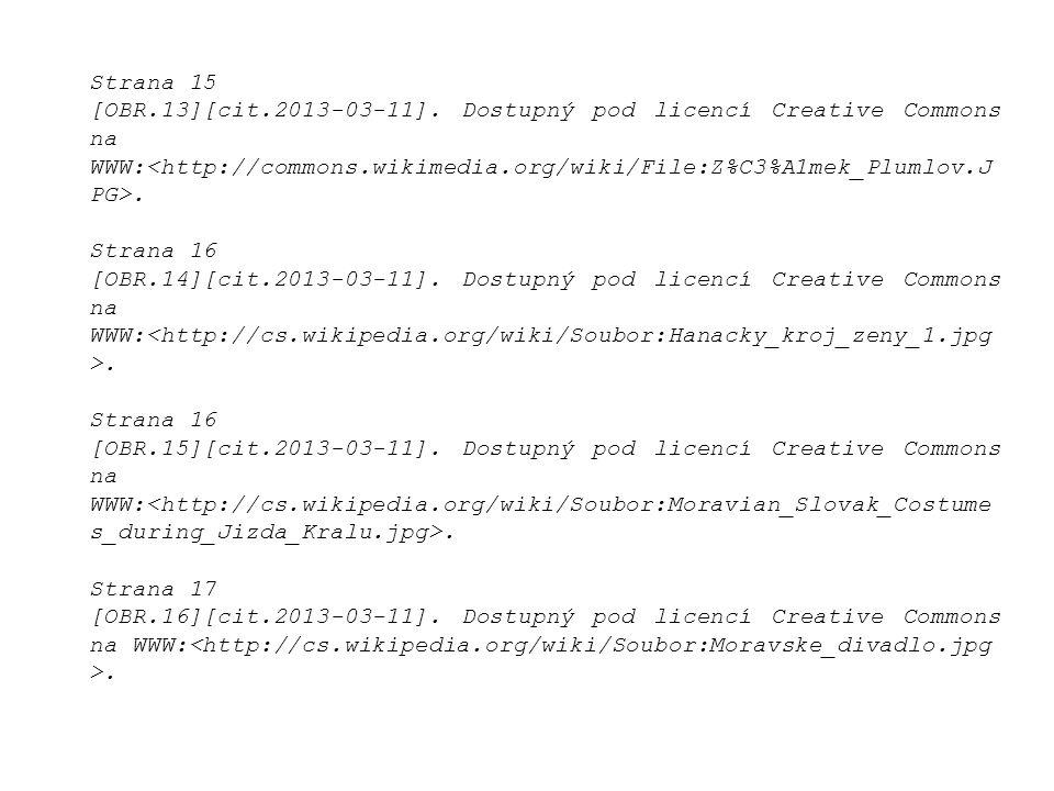 Strana 15 [OBR.13][cit.2013-03-11]. Dostupný pod licencí Creative Commons na WWW:.