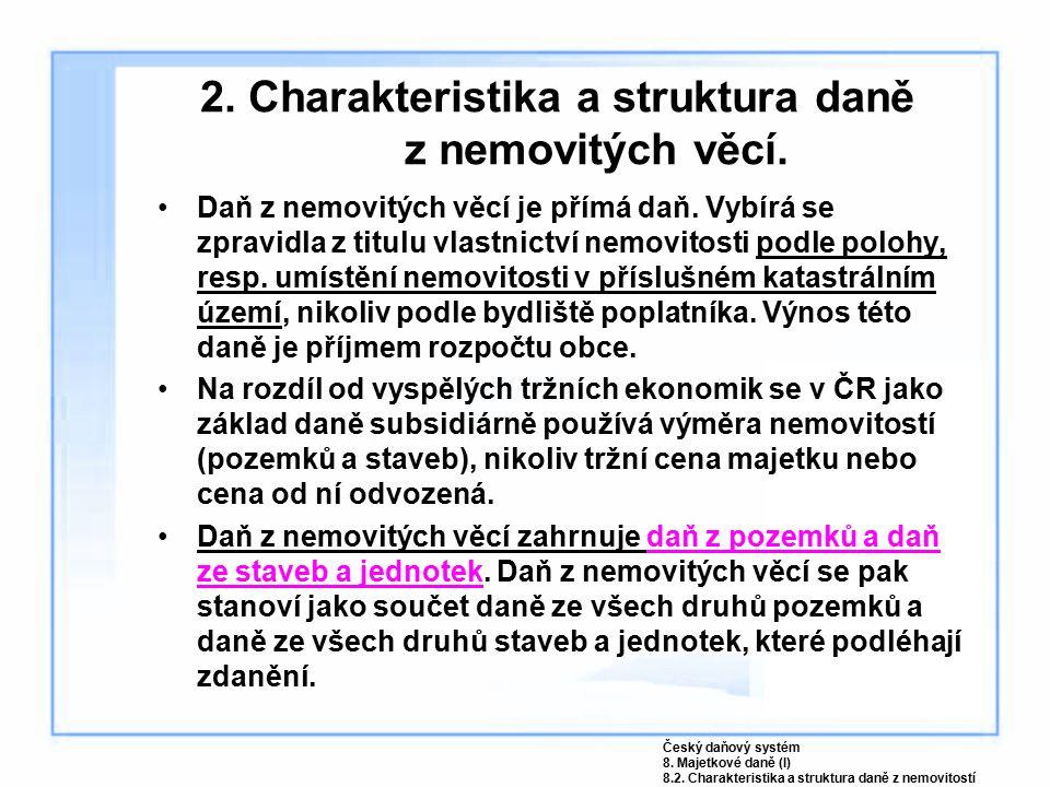 8.Vymezení předmětu daně ze staveb Český daňový systém 8.