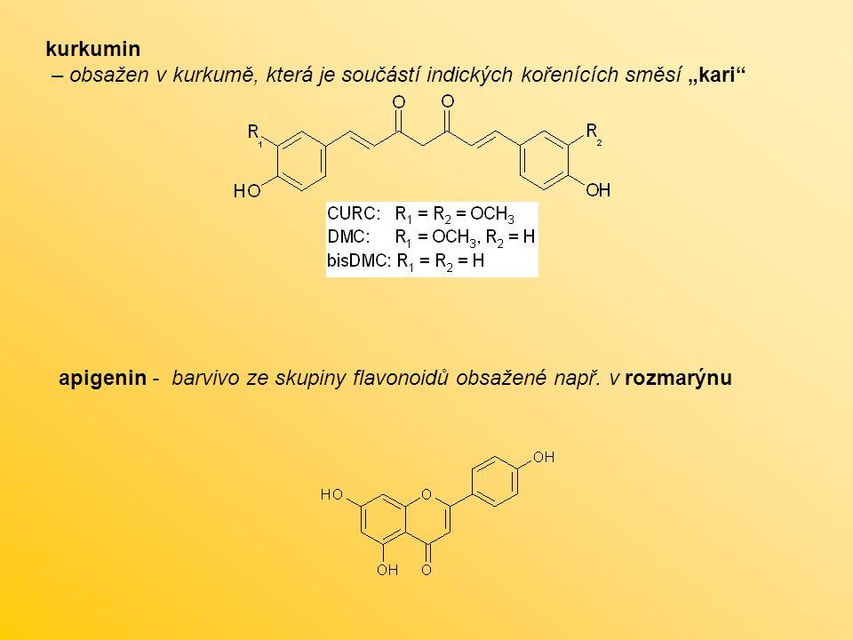 """kurkumin – obsažen v kurkumě, která je součástí indických kořenících směsí """"kari"""" apigenin - barvivo ze skupiny flavonoidů obsažené např. v rozmarýnu"""