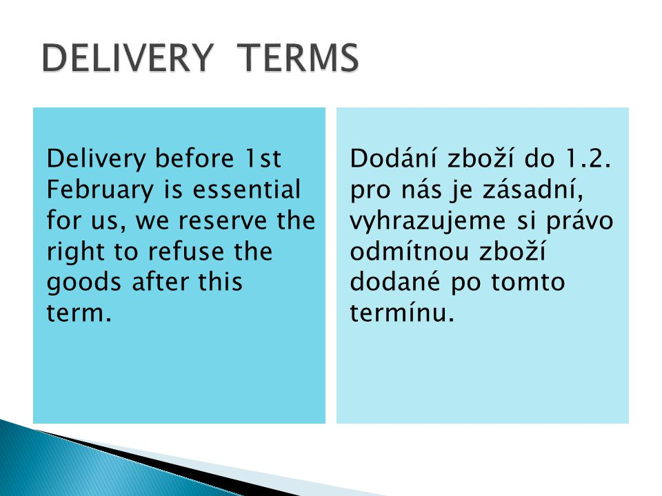 Delivery before 1st February is essential for us, we reserve the right to refuse the goods after this term.