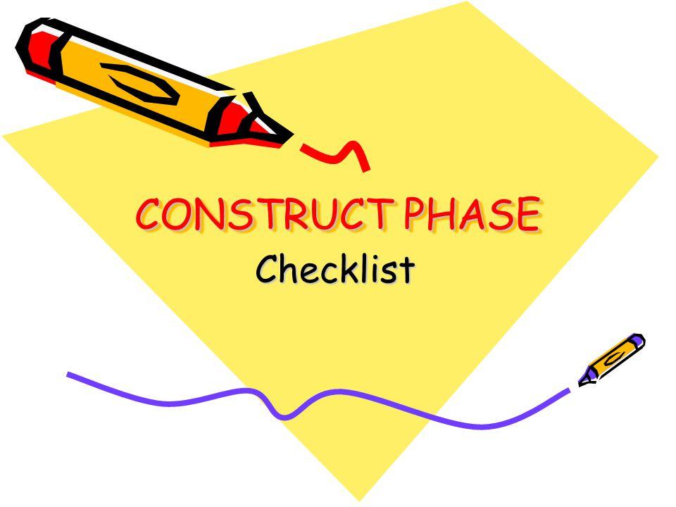 CONSTRUCT PHASE Checklist