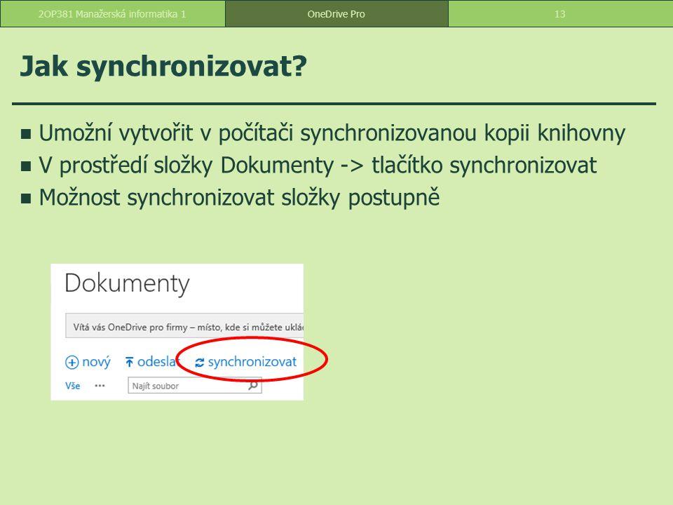 Jak synchronizovat? Umožní vytvořit v počítači synchronizovanou kopii knihovny V prostředí složky Dokumenty -> tlačítko synchronizovat Možnost synchro