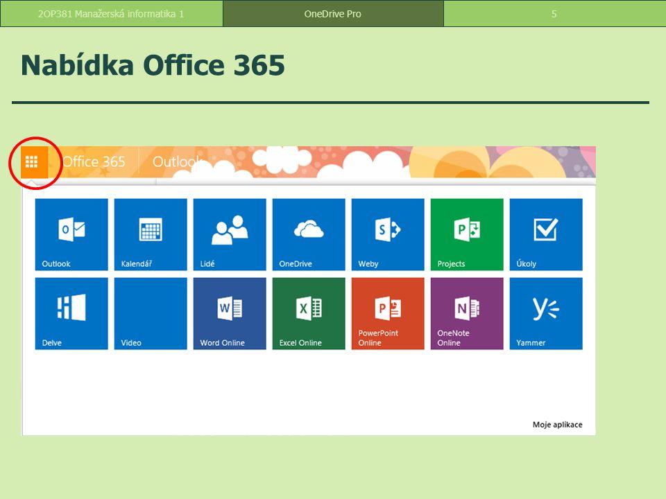Funkce OneDrive Pro o ukládání: 1 TB pro každého uživatele (i studenta) o možnost sdílení o vytváření souborů v prostředí OneDrive nebo nahrání z počítače o organizace souborů ve složkách o možnost synchronizace složek v počítači 62OP381 Manažerská informatika 1OneDrive Pro