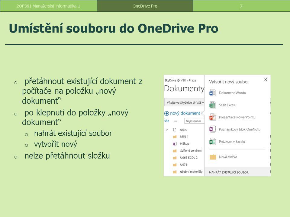 """Organizace souborů ve složkách o pomocí tlačítka """"nový dokument -> nová složka -> vytvořit novou složku 82OP381 Manažerská informatika 1OneDrive Pro"""