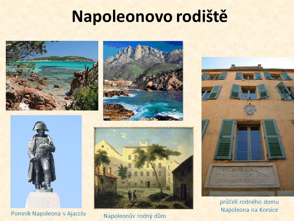 Napoleonovo rodiště průčelí rodného domu Napoleona na Korsice Napoleonův rodný dům Pomník Napoleona v Ajacciu