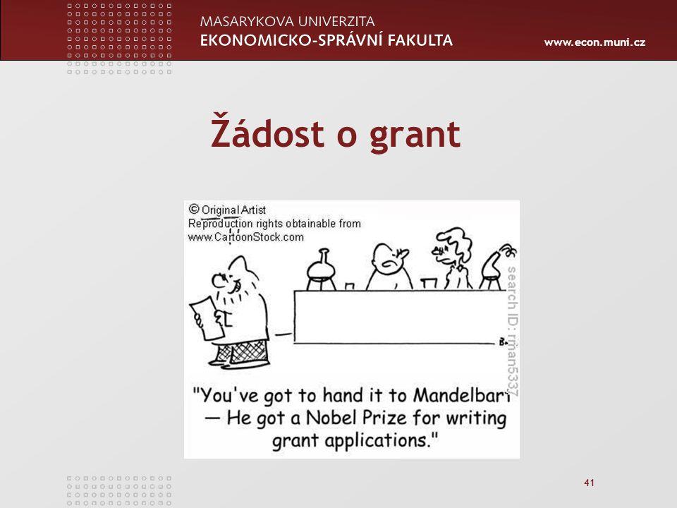 www.econ.muni.cz Žádost o grant 41