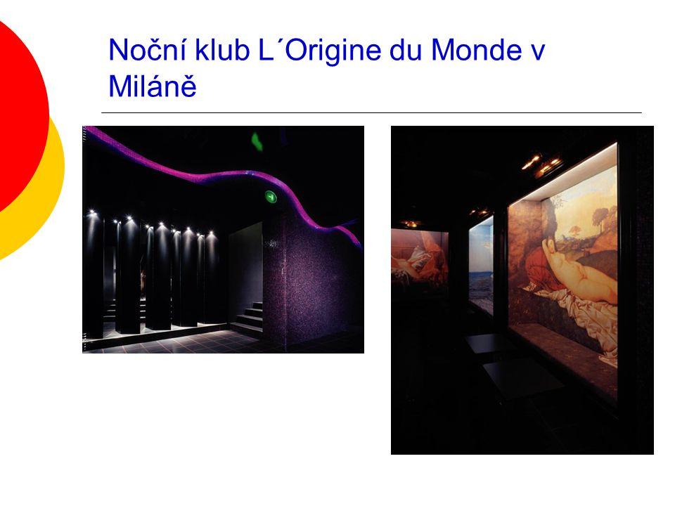 Noční klub L´Origine du Monde v Miláně