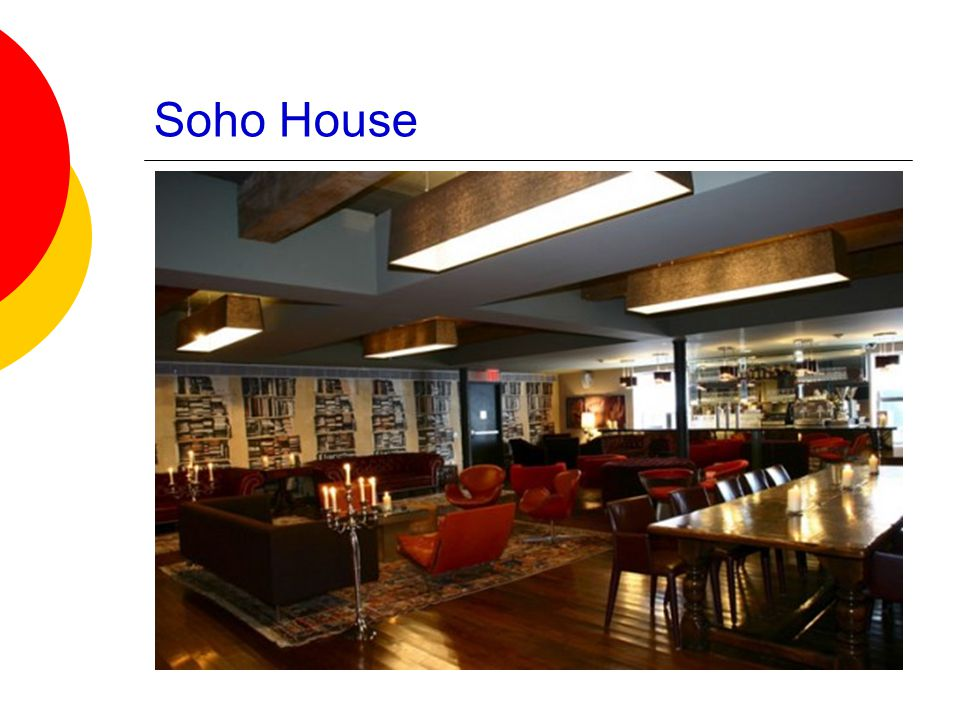 Soho House