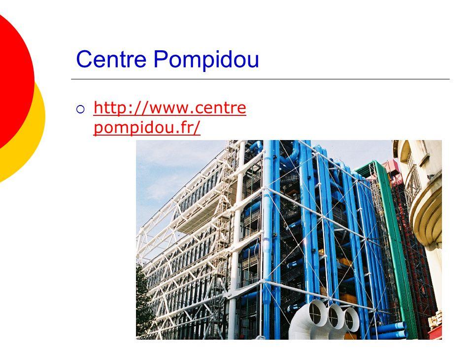  http://www.centre pompidou.fr/ http://www.centre pompidou.fr/