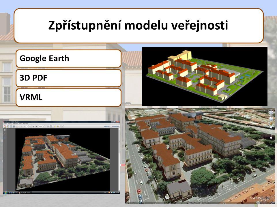Zpřístupnění modelu veřejnosti Google Earth3D PDFVRML