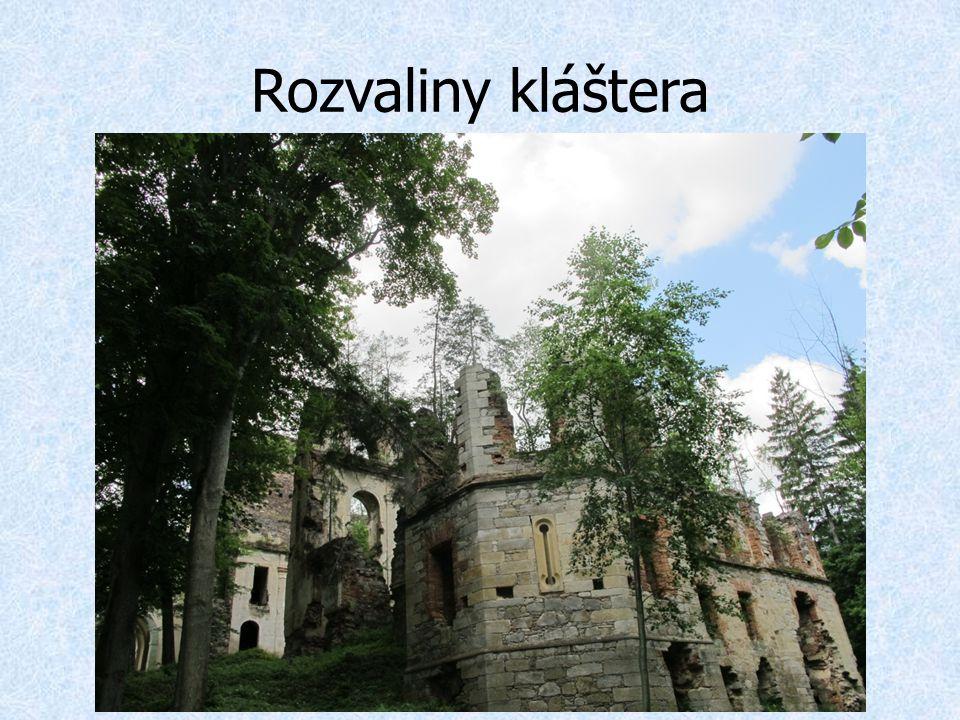Rozvaliny kláštera