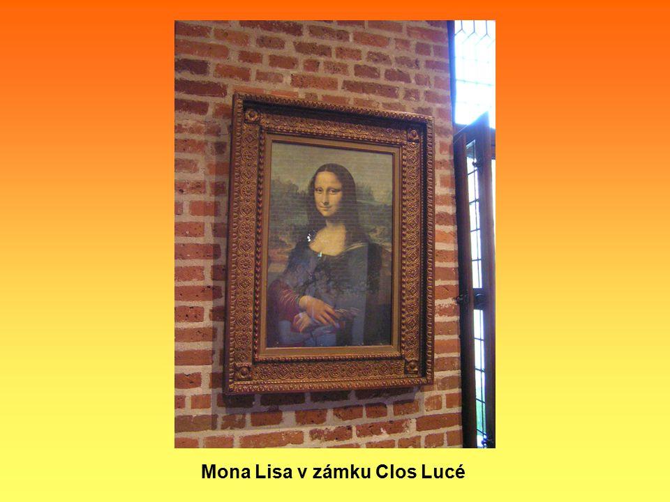 Mona Lisa v zámku Clos Lucé