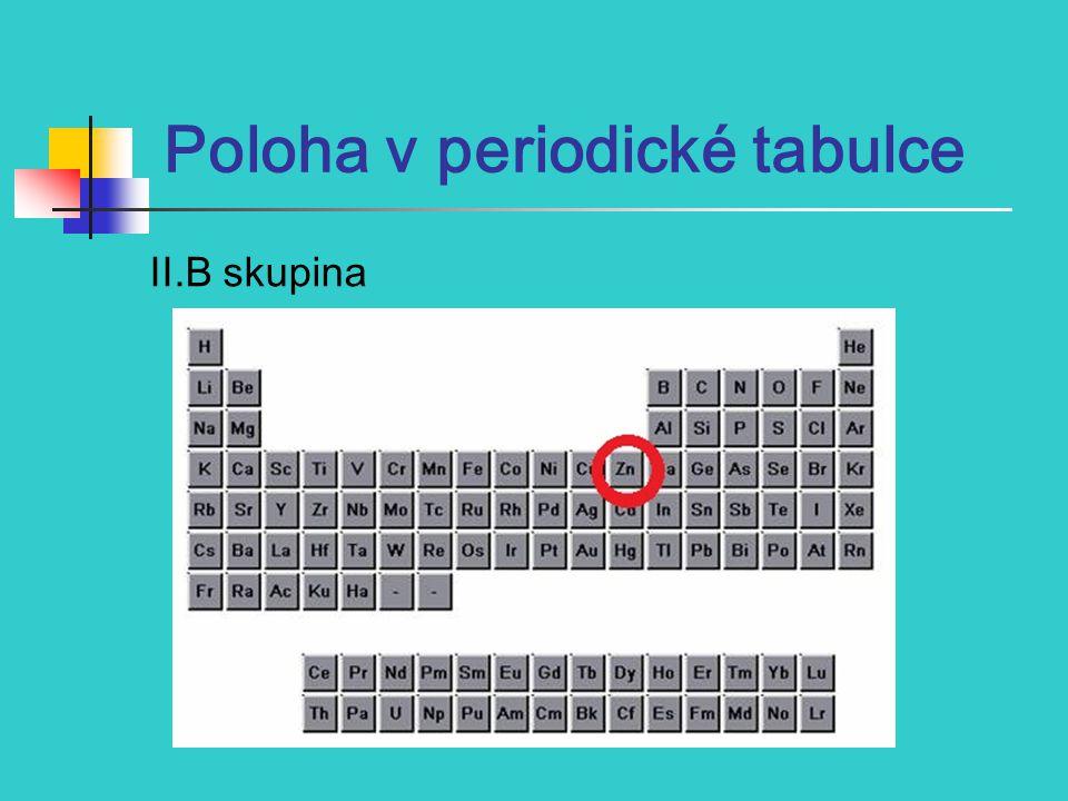 Poloha v periodické tabulce II.B skupina