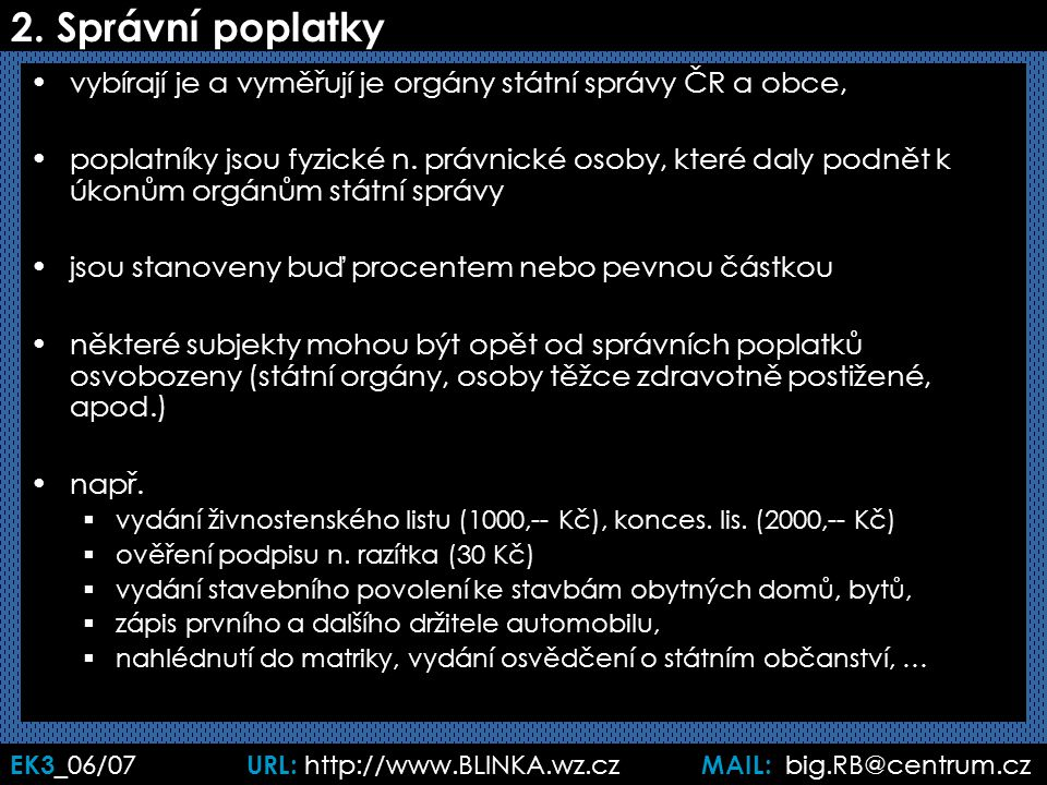 EK3 _06/07 URL: http://www.BLINKA.wz.cz MAIL: big.RB@centrum.cz 2.