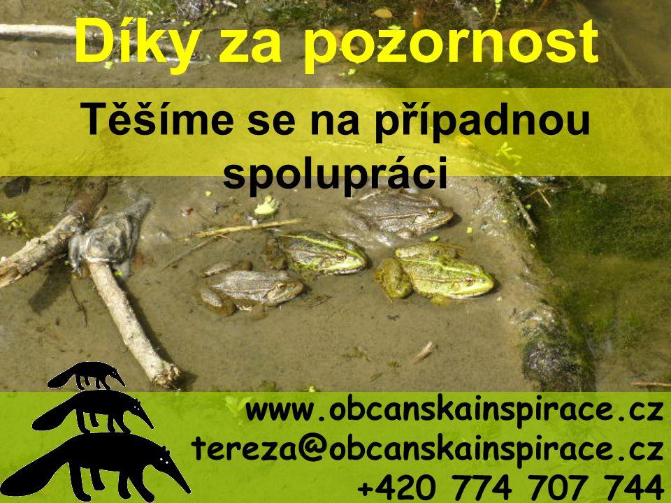 Díky za pozornost Těšíme se na případnou spolupráci www.obcanskainspirace.cz tereza@obcanskainspirace.cz +420 774 707 744