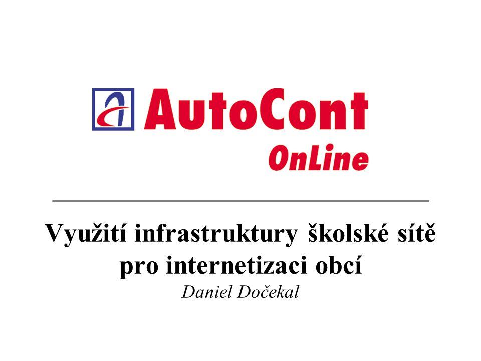 Využití infrastruktury školské sítě pro internetizaci obcí Daniel Dočekal