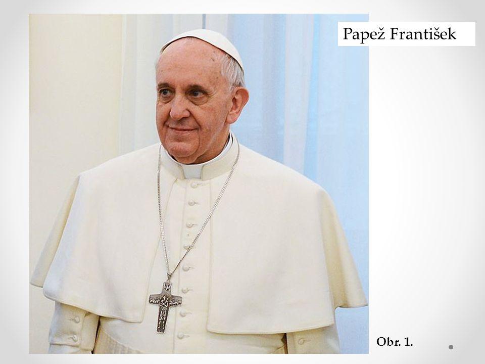 Papež František Obr. 1.