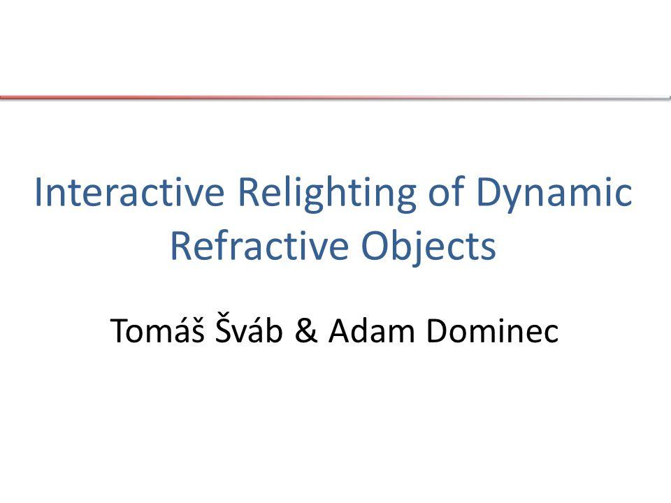 Úvod – co chceme (1/2) více než 25 FPS žádný předvýpočet možnosti změny: – osvětlení – materiálů – geometrie – pohledu kaustiky (i volumetrické) opticky aktivní média (absorpce a rozptyl)