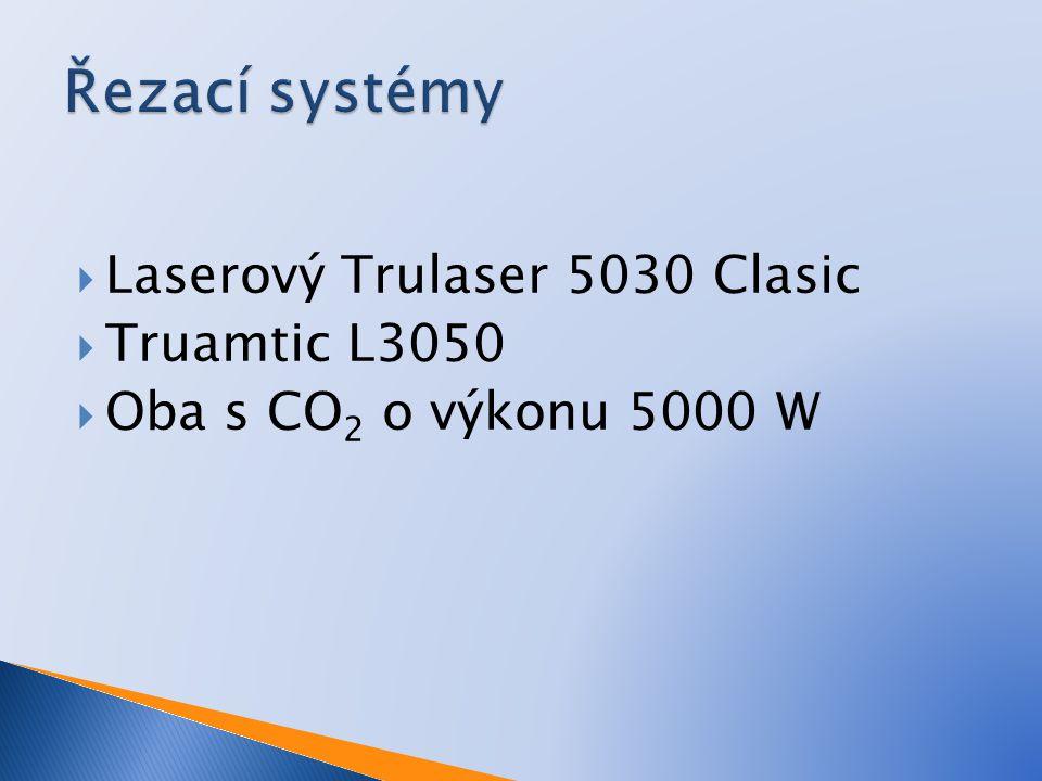  Laserový Trulaser 5030 Clasic  Truamtic L3050  Oba s CO 2 o výkonu 5000 W