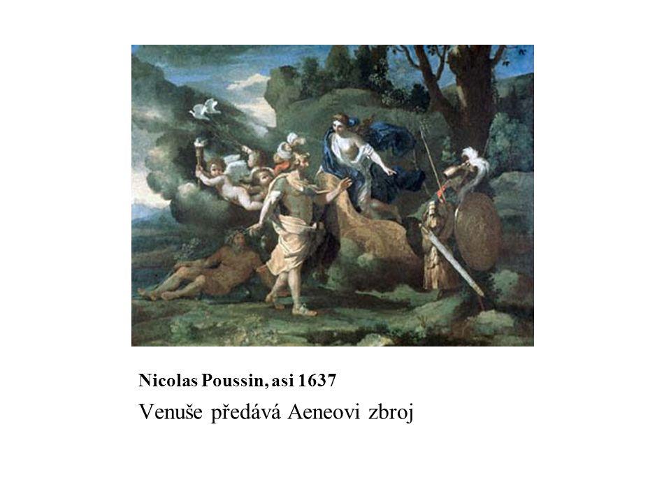 Nicolas Poussin, asi 1637 Venuše předává Aeneovi zbroj