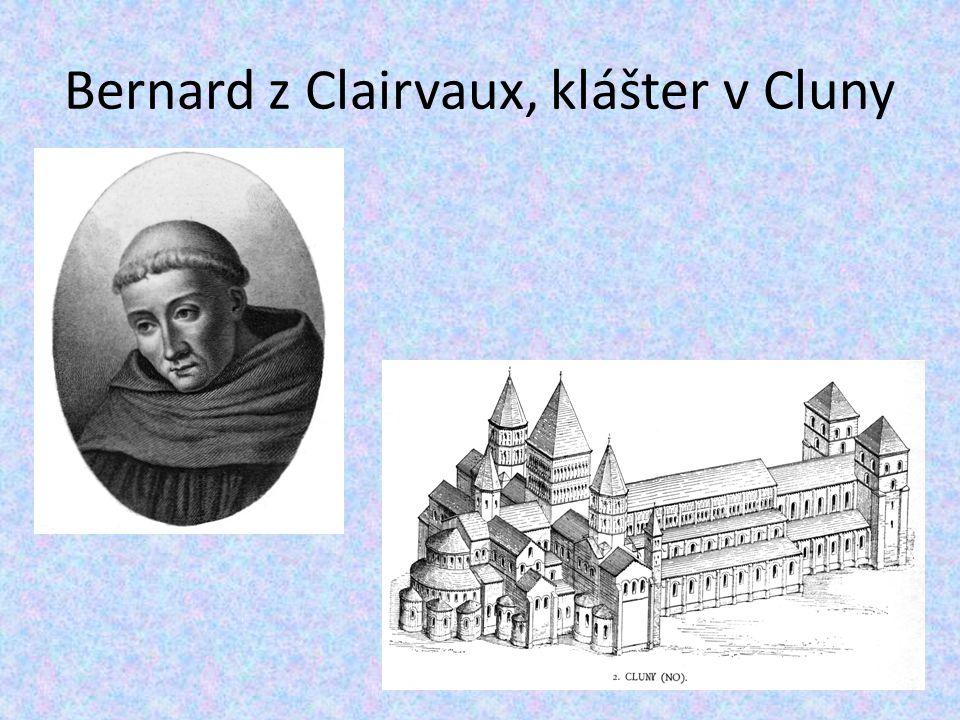 Bernard z Clairvaux, klášter v Cluny