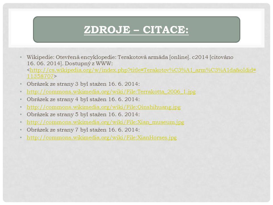 Wikipedie: Otevřená encyklopedie: Terakotová armáda [online].