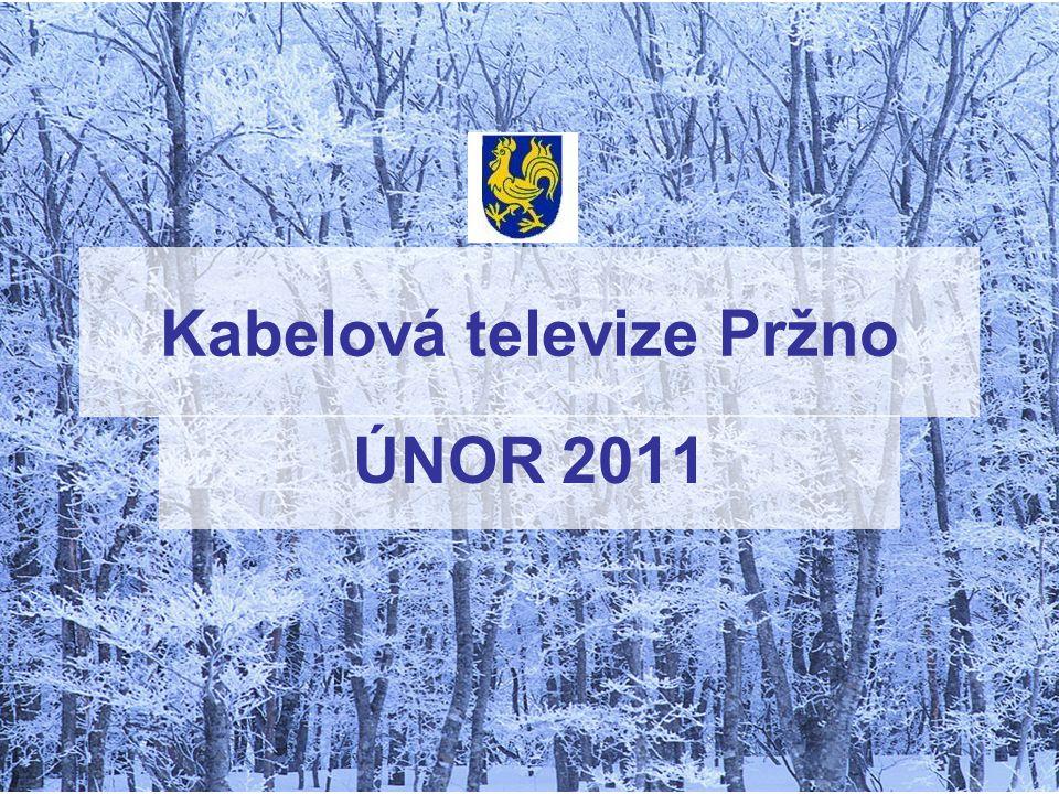 Kabelová televize Pržno ÚNOR 2011