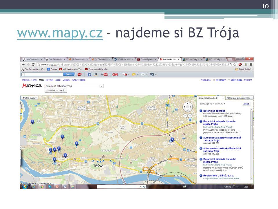 www.mapy.czwww.mapy.cz – najdeme si BZ Trója 10