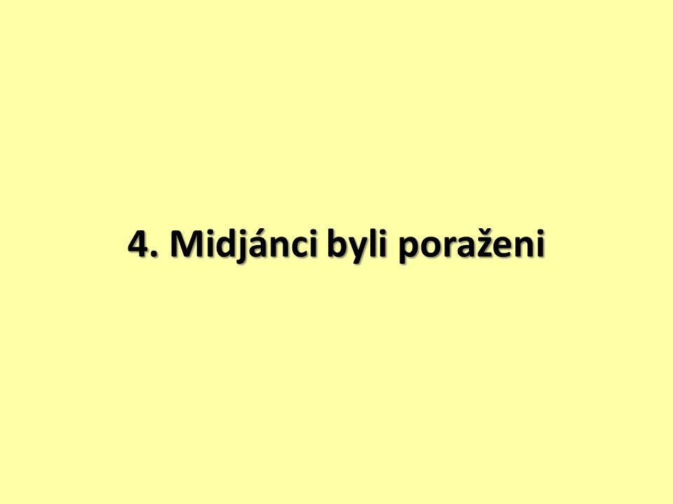 4. Midjánci byli poraženi