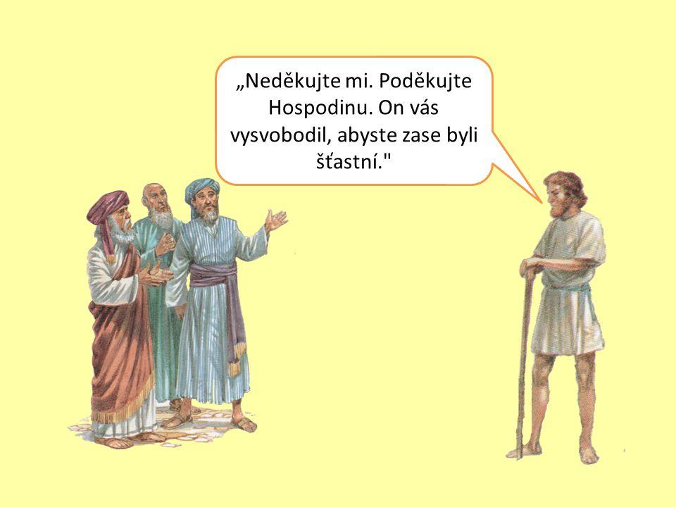 Z truhly moudrosti krále Šalamouna 1.Gedeon měl vysvobodit Izraelce z rukou Midjánců.