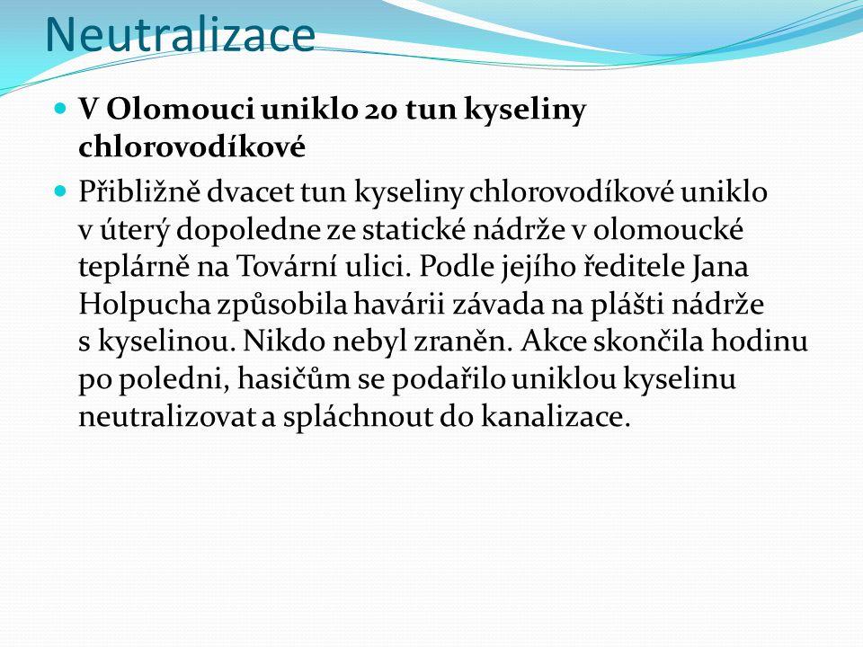 Neutralizace V Olomouci uniklo 20 tun kyseliny chlorovodíkové Přibližně dvacet tun kyseliny chlorovodíkové uniklo v úterý dopoledne ze statické nádrže v olomoucké teplárně na Tovární ulici.