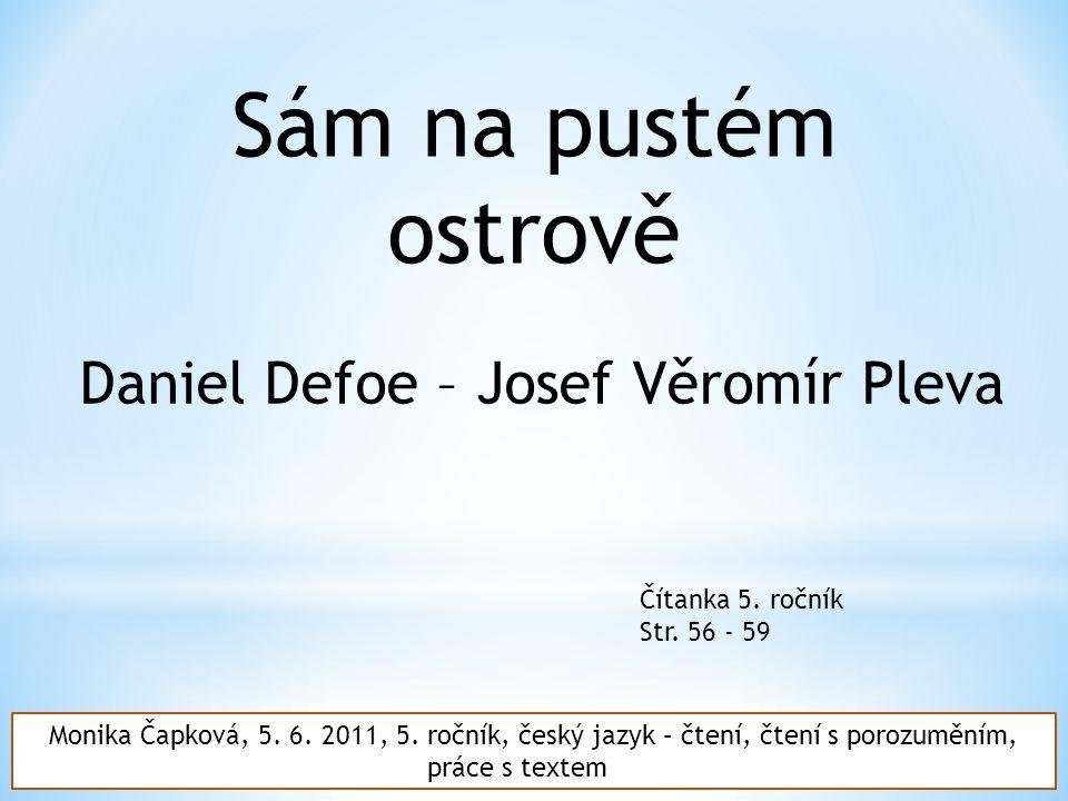 Sám na pustém ostrově Daniel Defoe – Josef Věromír Pleva Čítanka 5.
