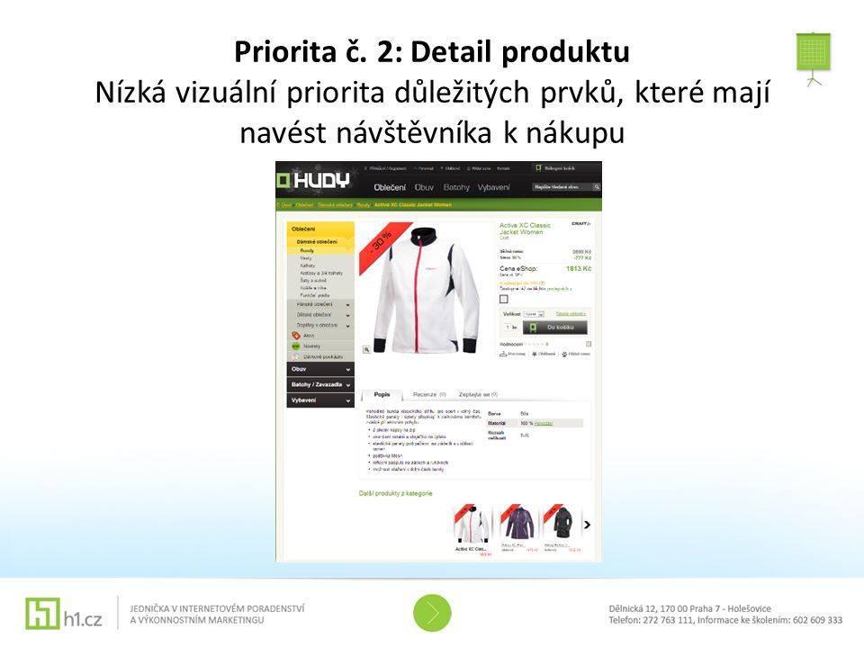 Priorita č. 2: Detail produktu Nízká vizuální priorita důležitých prvků, které mají navést návštěvníka k nákupu