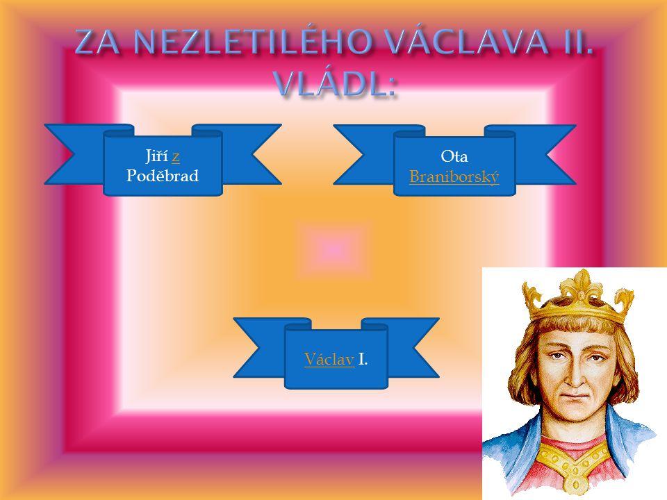 Přemysl Přemysl Otakar I. Přemysl Otakar II. Otakar VáclavVáclav II.