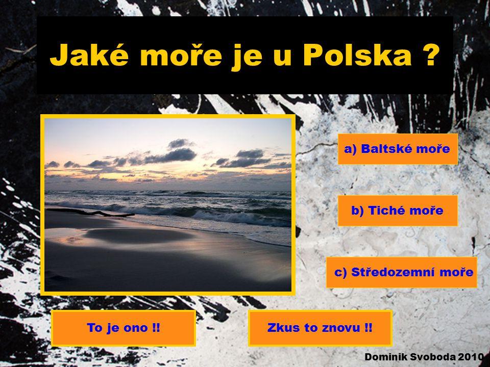 Jaké moře je u Polska .