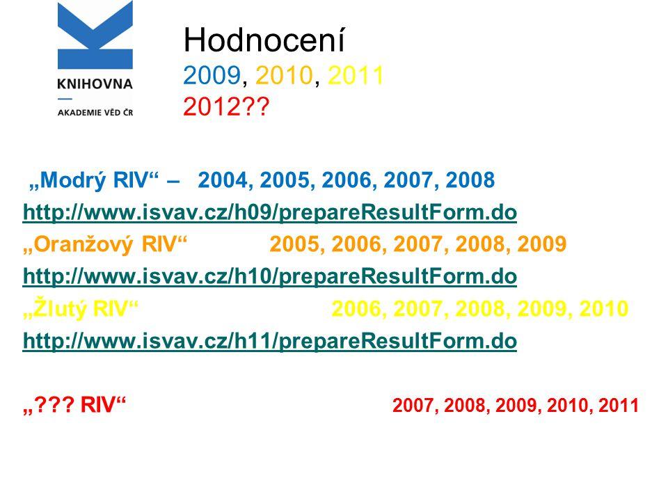 Hodnocení 2009, 2010, 2011 2012 .