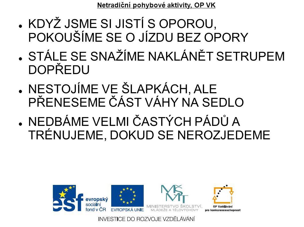 (www.eurogame.cz) (www.cyklonemcik.cz) (www.unicycle.szm.sk) (720.cz)