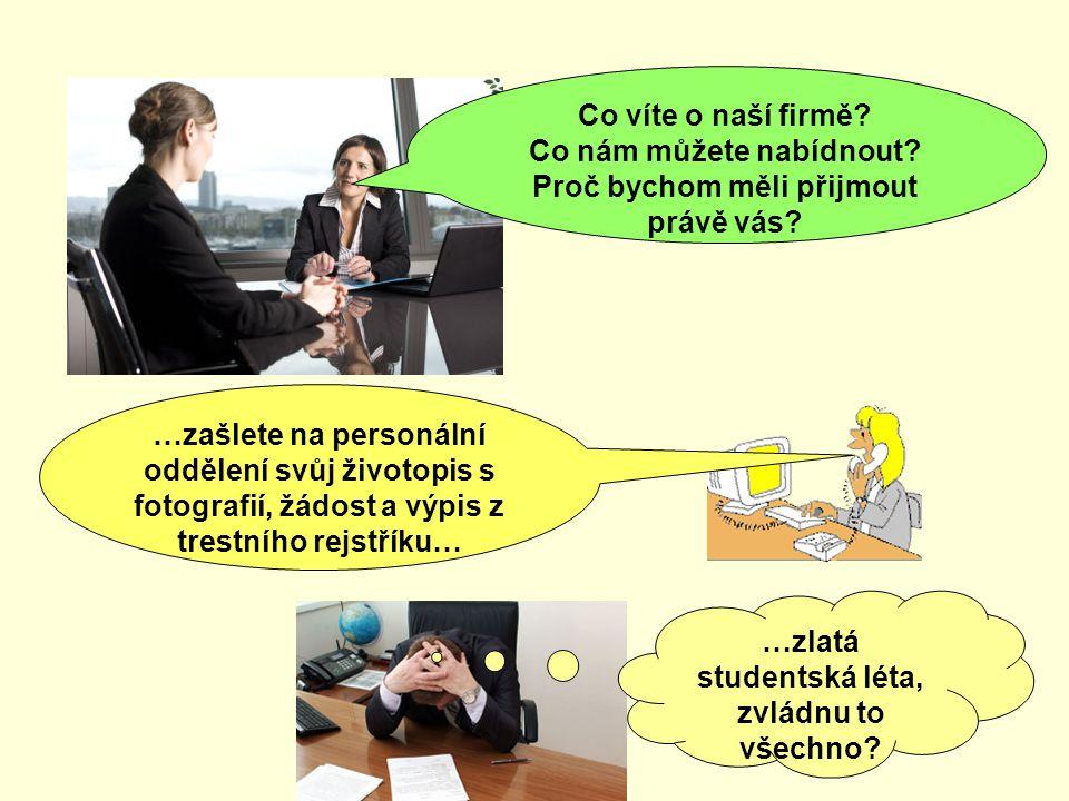 1.přijít včas 2.vhodné oblečení 3.mít zjištěné informace o firmě (vedení, vznik, čím se zabývá…) 4.mít jasnou představu o pracovní náplni 5.být připraven, na otázku komise týkající se vlastností – dobré i špatné 6.mít představu o platu (nepřehánět) 7.zajímat se, zda je smlouva na dobu určitou, neurčitou, kdy nastoupíte do zaměstnání… Víte na co si dát pozor u výběrového řízení?