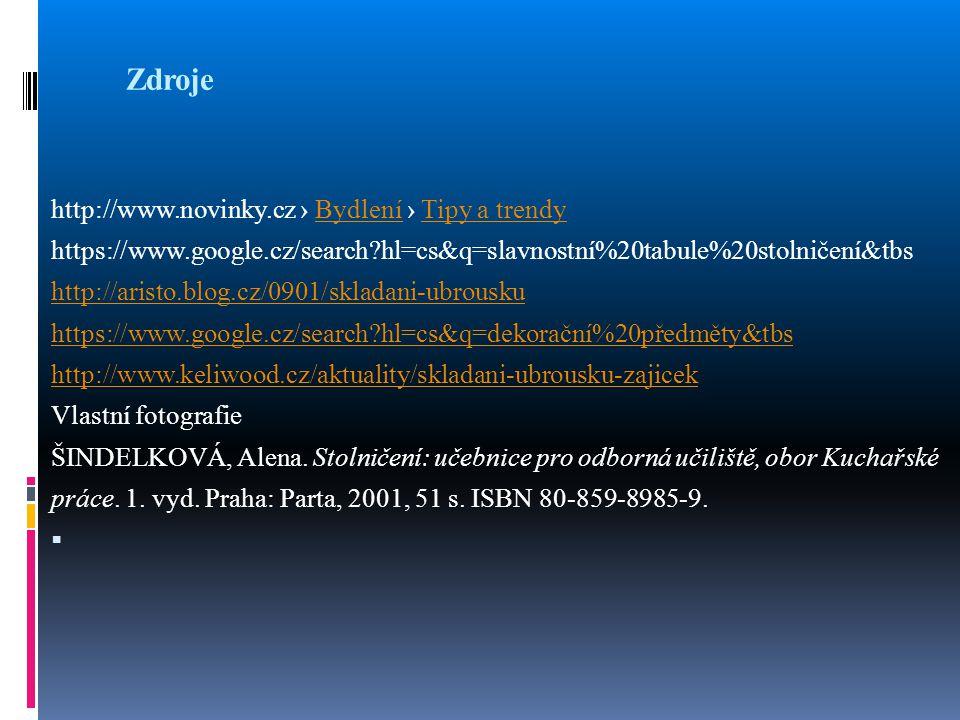 Zdroje http://www.novinky.cz › Bydlení › Tipy a trendyBydleníTipy a trendy https://www.google.cz/search?hl=cs&q=slavnostní%20tabule%20stolničení&tbs h