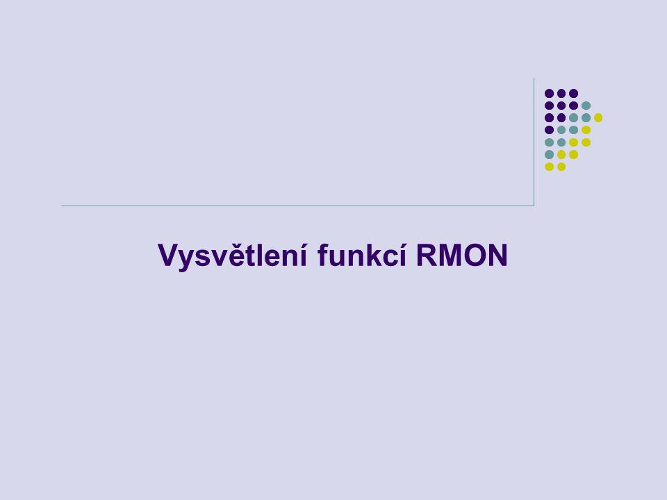 Vysvětlení funkcí RMON