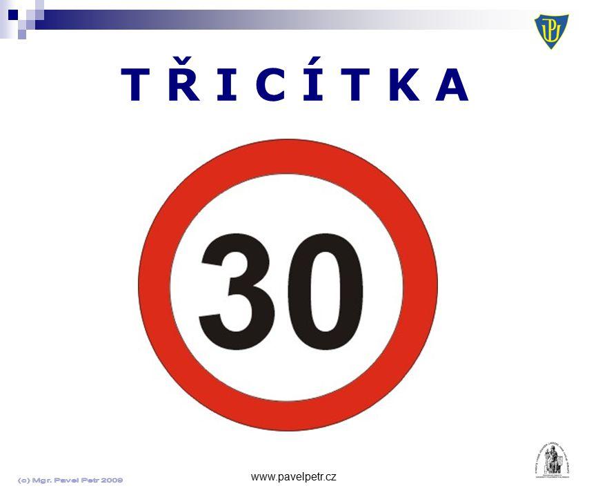 T Ř I C Í T K A www.pavelpetr.cz