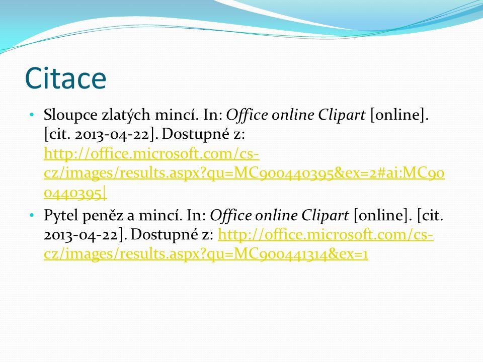Citace Sloupce zlatých mincí. In: Office online Clipart [online].